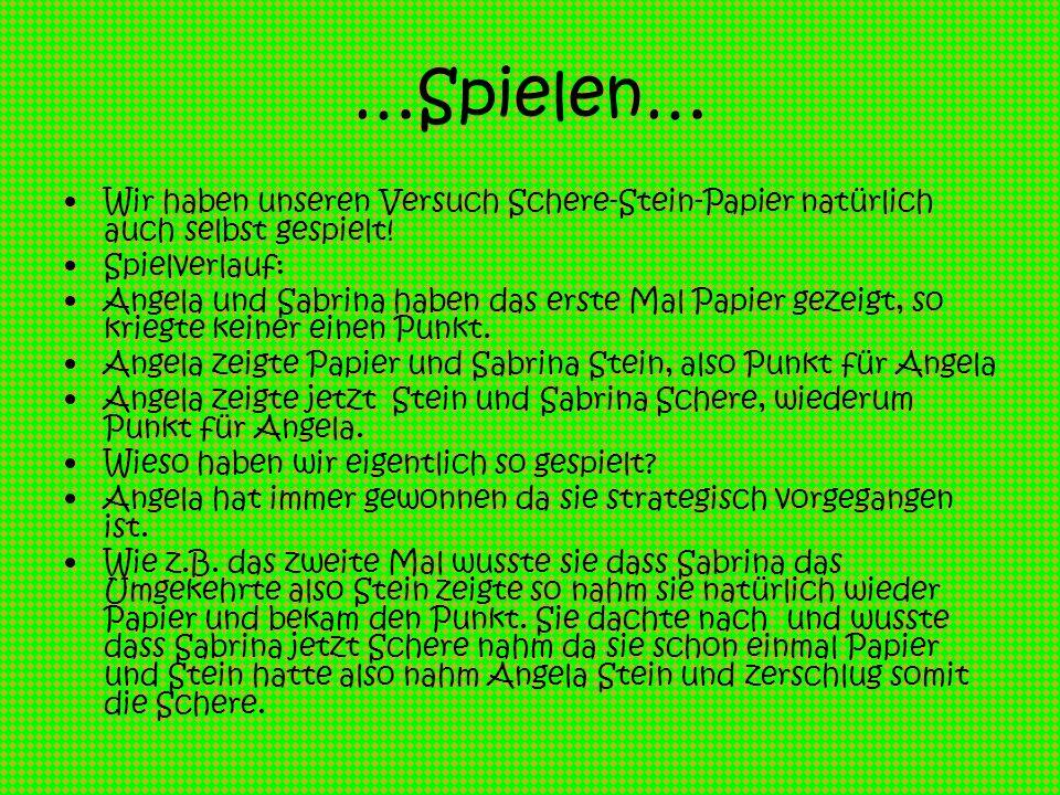 Schere & Stein Blatt & Stein Schere & Blatt