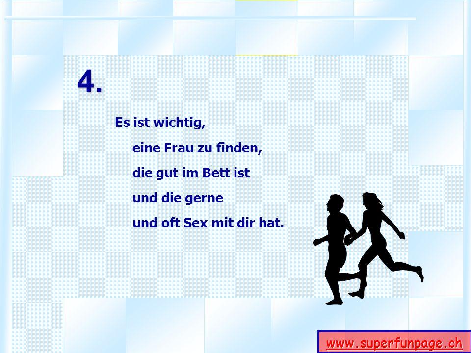 www.superfunpage.ch 5. Es ist wichtig, dass sich diese vier Frauen nicht kennen.