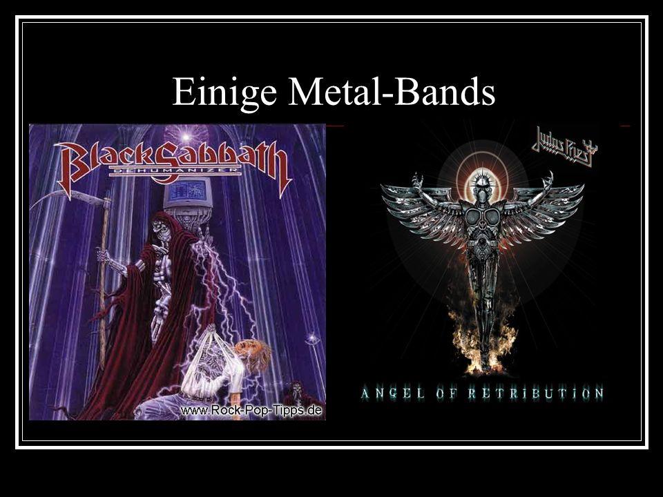Einige Metal-Bands