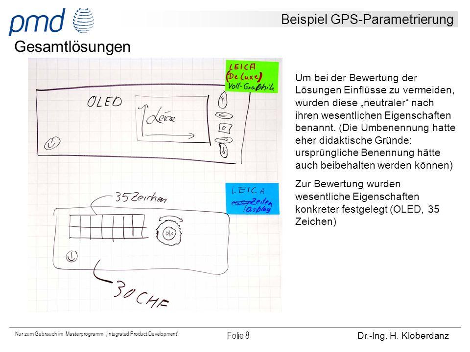 """Nur zum Gebrauch im Masterprogramm: """"Integrated Product Development"""" Folie 8 Dr.-Ing. H. Kloberdanz Beispiel GPS-Parametrierung Um bei der Bewertung d"""