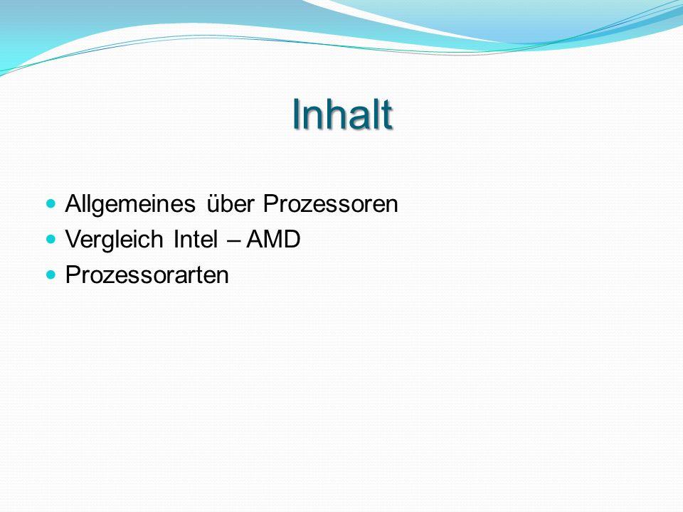 Allgemeines Der Prozessor ist eine Recheneinheit eines Computers, der über Software andere Bestandteile steuert.