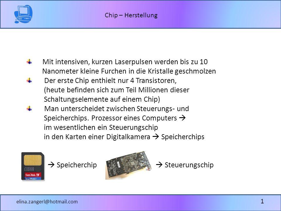 Chip – Herstellung elina.zangerl@hotmail.com 24