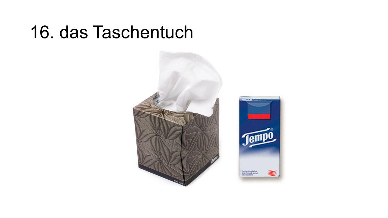 16. das Taschentuch