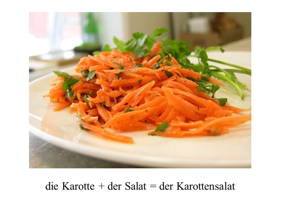 die Kartoffel + der Salat = der Kartoffelsalat