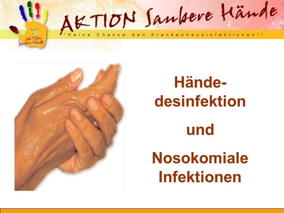 Wie sollte eine Händedesinfektion erfolgen?