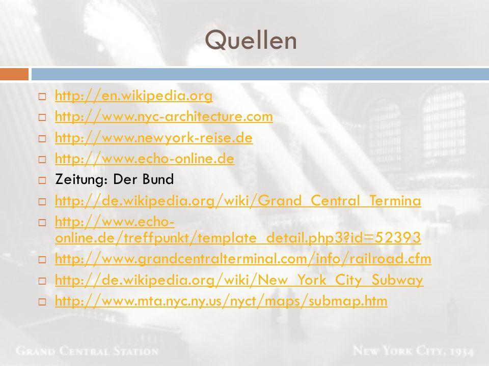 Quellen  http://en.wikipedia.org http://en.wikipedia.org  http://www.nyc-architecture.com http://www.nyc-architecture.com  http://www.newyork-reise