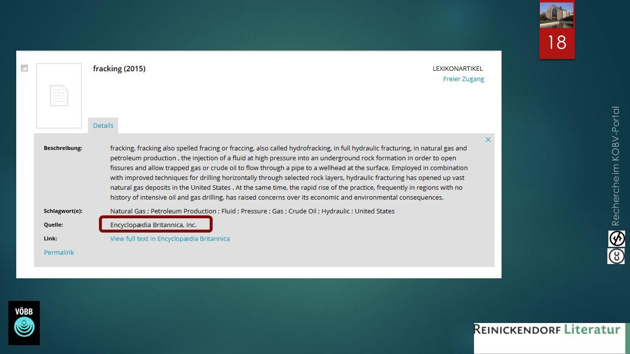Recherche im KOBV-Portal Überdies sind über die Artikelsuche auch Lexikonartikel recherchierbar: ein gelungener Einstieg in jedwedes Thema! 18