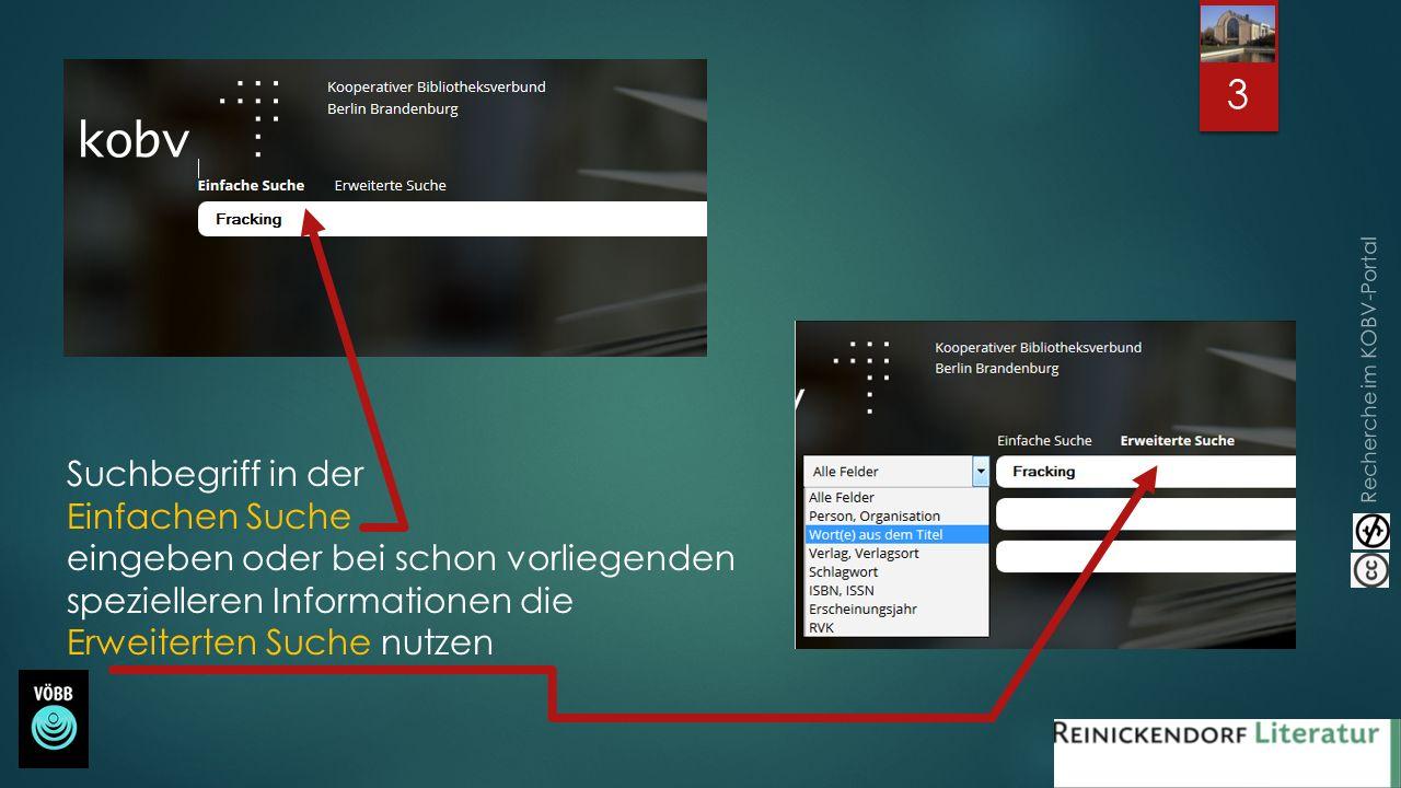 Recherche im KOBV-Portal Zu den Treffern können Sie sich Details anzeigen lassen, die Verfügbarkeit prüfen oder oder Empfehlungen zum selben Thema aufrufen.