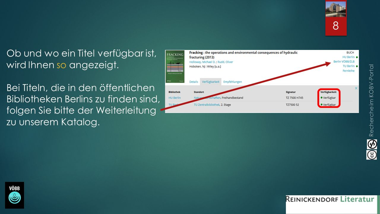 Recherche im KOBV-Portal Ob und wo ein Titel verfügbar ist, wird Ihnen so angezeigt. Bei Titeln, die in den öffentlichen Bibliotheken Berlins zu finde