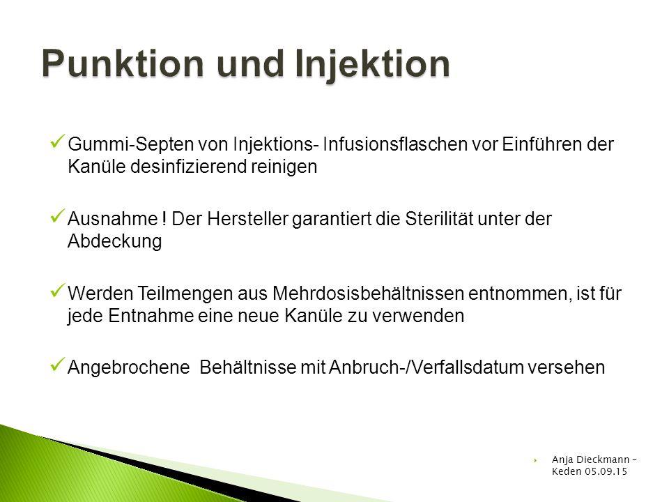 Gummi-Septen von Injektions- Infusionsflaschen vor Einführen der Kanüle desinfizierend reinigen Ausnahme ! Der Hersteller garantiert die Sterilität un