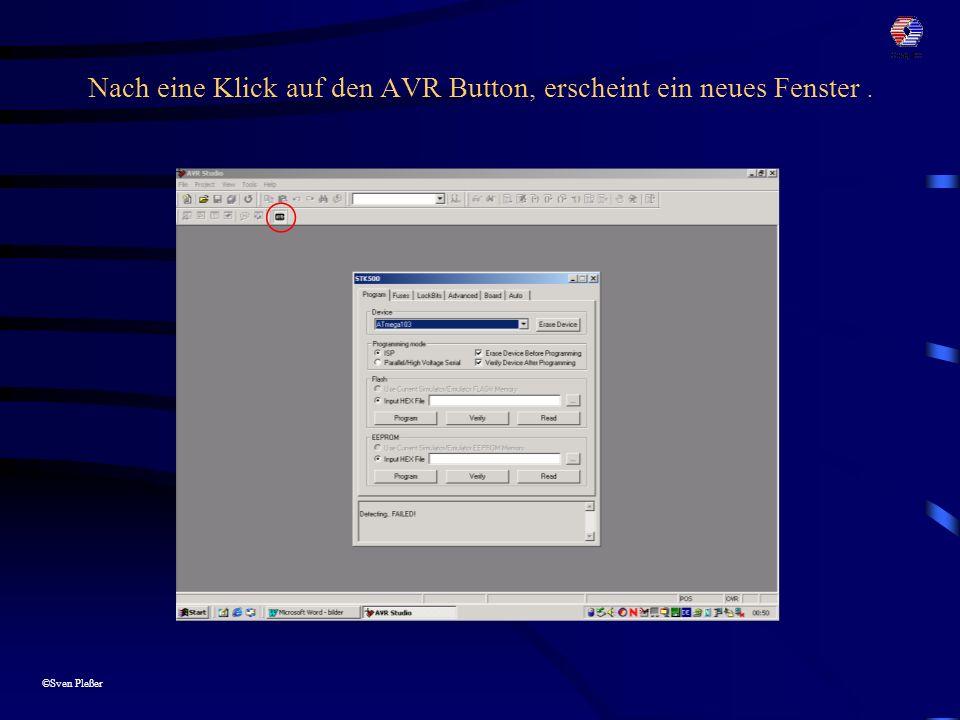 ©Sven Pleßer Im Register Programm  Device den Prozessor ATmega128 auswählen