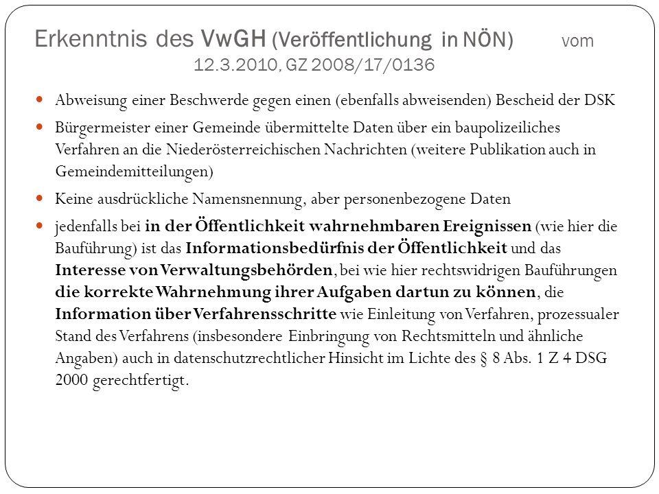 Erkenntnis des VwGH (Veröffentlichung in NÖN) vom 12.3.2010, GZ 2008/17/0136 Abweisung einer Beschwerde gegen einen (ebenfalls abweisenden) Bescheid d