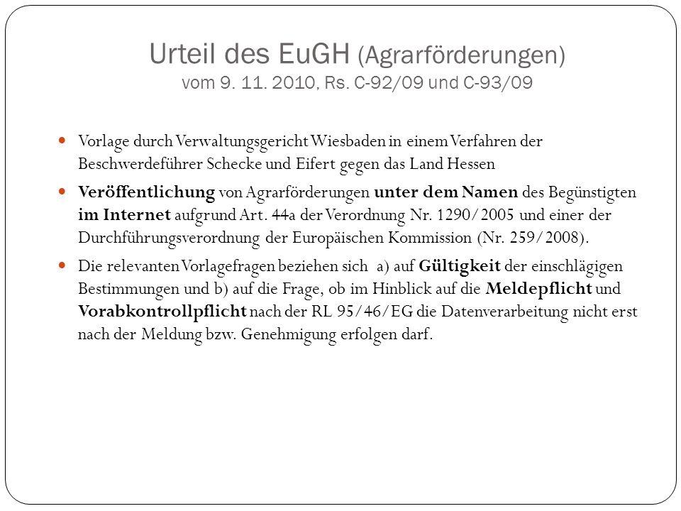 Urteil des EuGH (Agrarförderungen) vom 9. 11. 2010, Rs. C-92/09 und C-93/09 Vorlage durch Verwaltungsgericht Wiesbaden in einem Verfahren der Beschwer