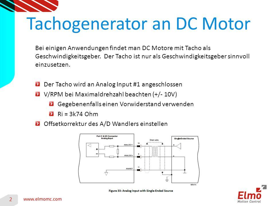 2 Bei einigen Anwendungen findet man DC Motore mit Tacho als Geschwindigkeitsgeber.