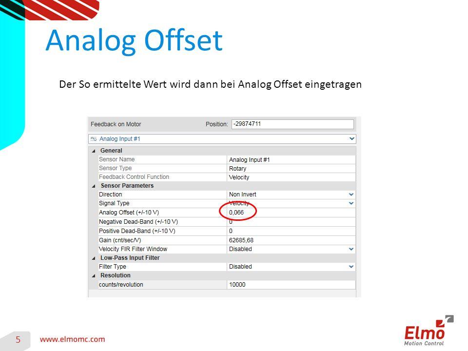 Analog Offset 5 Der So ermittelte Wert wird dann bei Analog Offset eingetragen