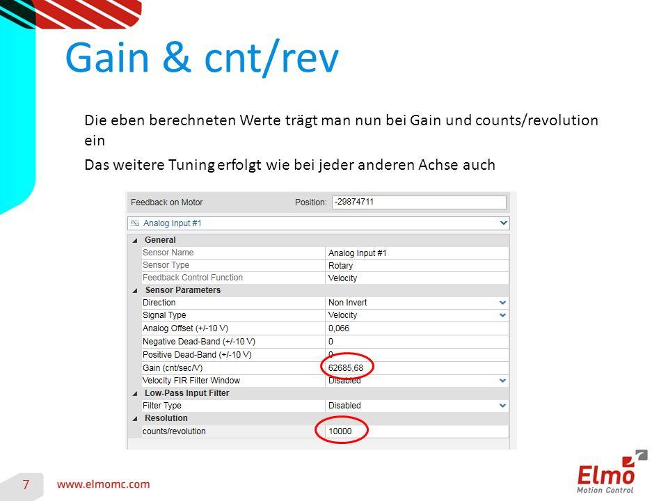 Gain & cnt/rev 7 Die eben berechneten Werte trägt man nun bei Gain und counts/revolution ein Das weitere Tuning erfolgt wie bei jeder anderen Achse auch