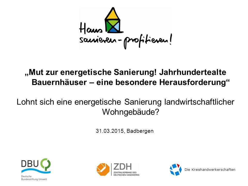 Voraussetzungen  Der richtige Zeitpunkt  Energetische Sanierung in Kombination mit ohnehin geplanten Maßnahmen Foto: Petra Warras