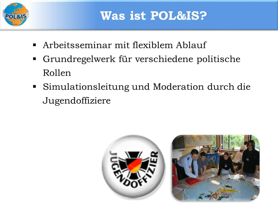 Was ist POL&IS.