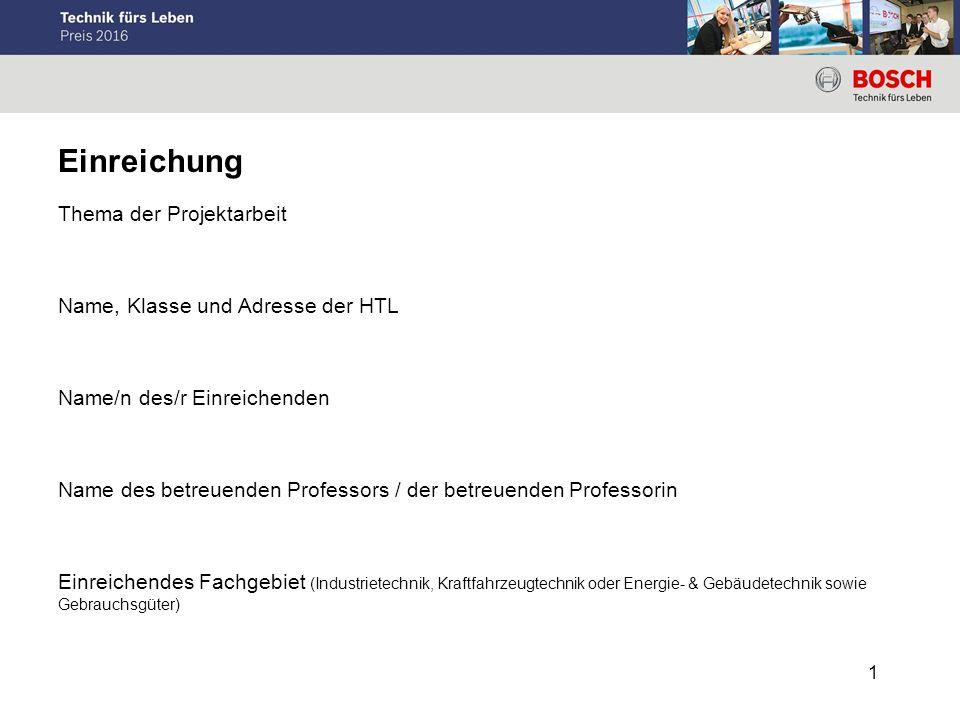1 Thema der Projektarbeit Name, Klasse und Adresse der HTL Name/n des/r Einreichenden Name des betreuenden Professors / der betreuenden Professorin Ei