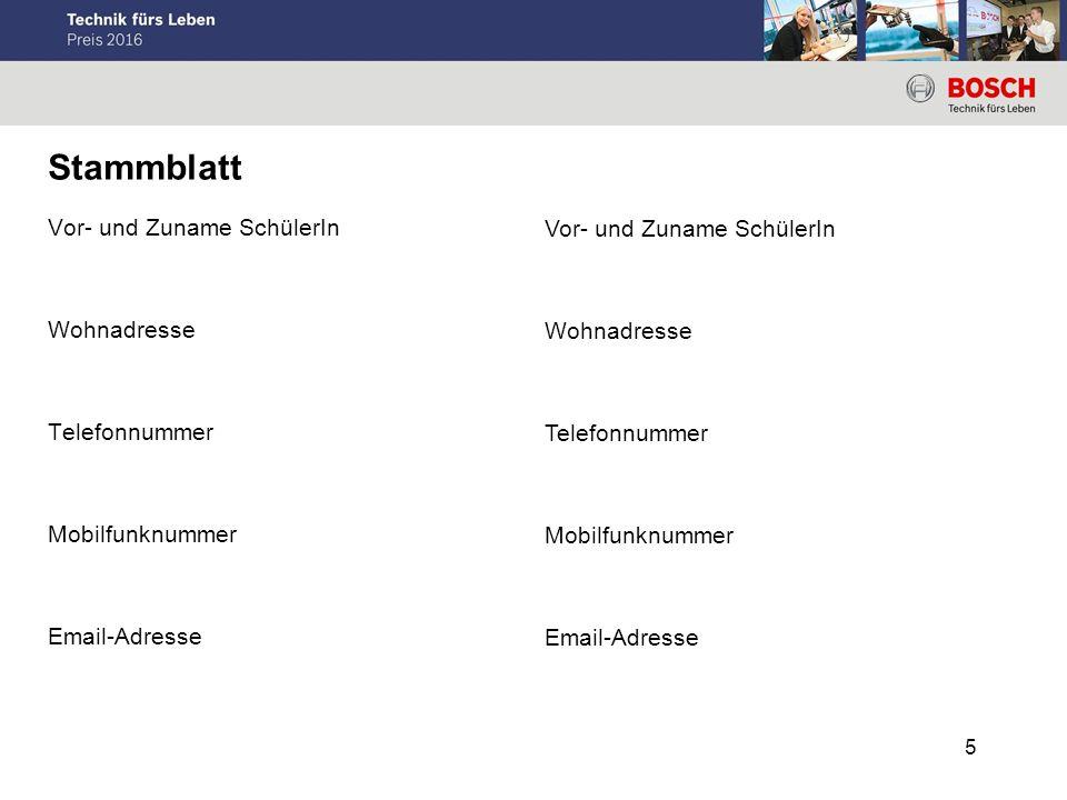 5 Vor- und Zuname SchülerIn Wohnadresse Telefonnummer Mobilfunknummer Email-Adresse Stammblatt Vor- und Zuname SchülerIn Wohnadresse Telefonnummer Mob