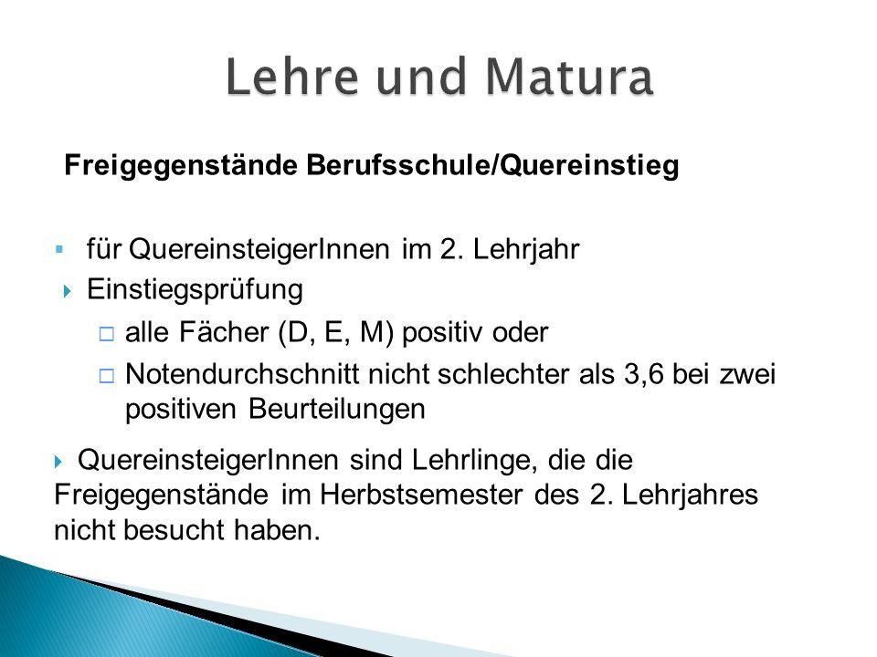 Freigegenstände Berufsschule/Quereinstieg  für QuereinsteigerInnen im 2.