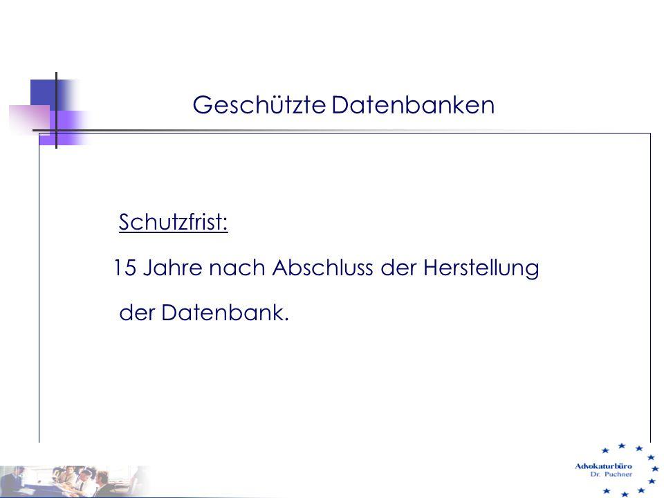 Geschützte Datenbanken Schutzfrist: 15 Jahre nach Abschluss der Herstellung der Datenbank. 29.05.01 e-commerce