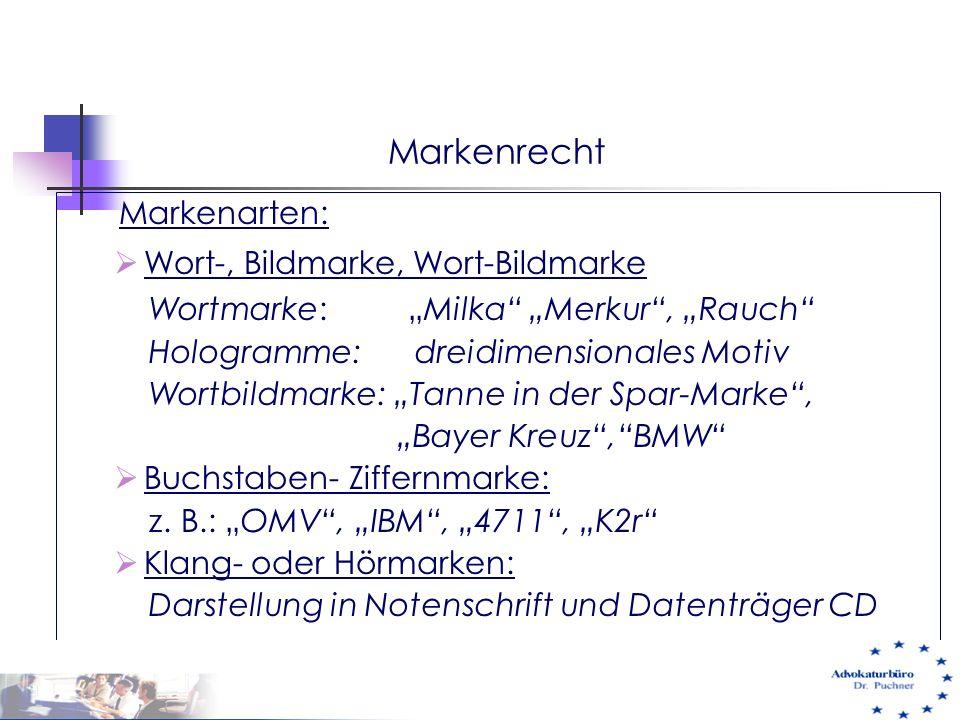 "Markenrecht Markenarten:  Wort-, Bildmarke, Wort-Bildmarke Wortmarke: ""Milka"" ""Merkur"", ""Rauch"" Hologramme: dreidimensionales Motiv Wortbildmarke: ""T"