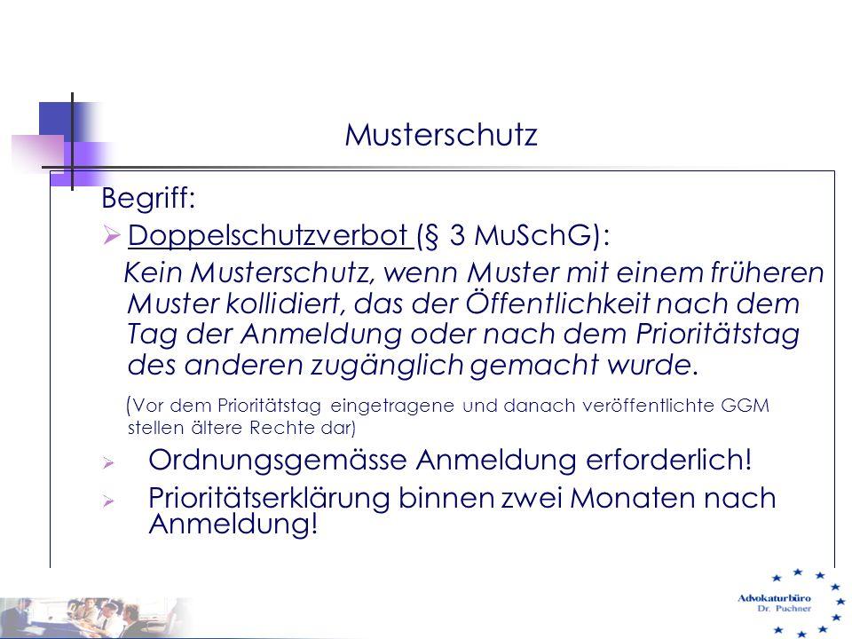 Musterschutz Begriff:  Doppelschutzverbot (§ 3 MuSchG): Kein Musterschutz, wenn Muster mit einem früheren Muster kollidiert, das der Öffentlichkeit n