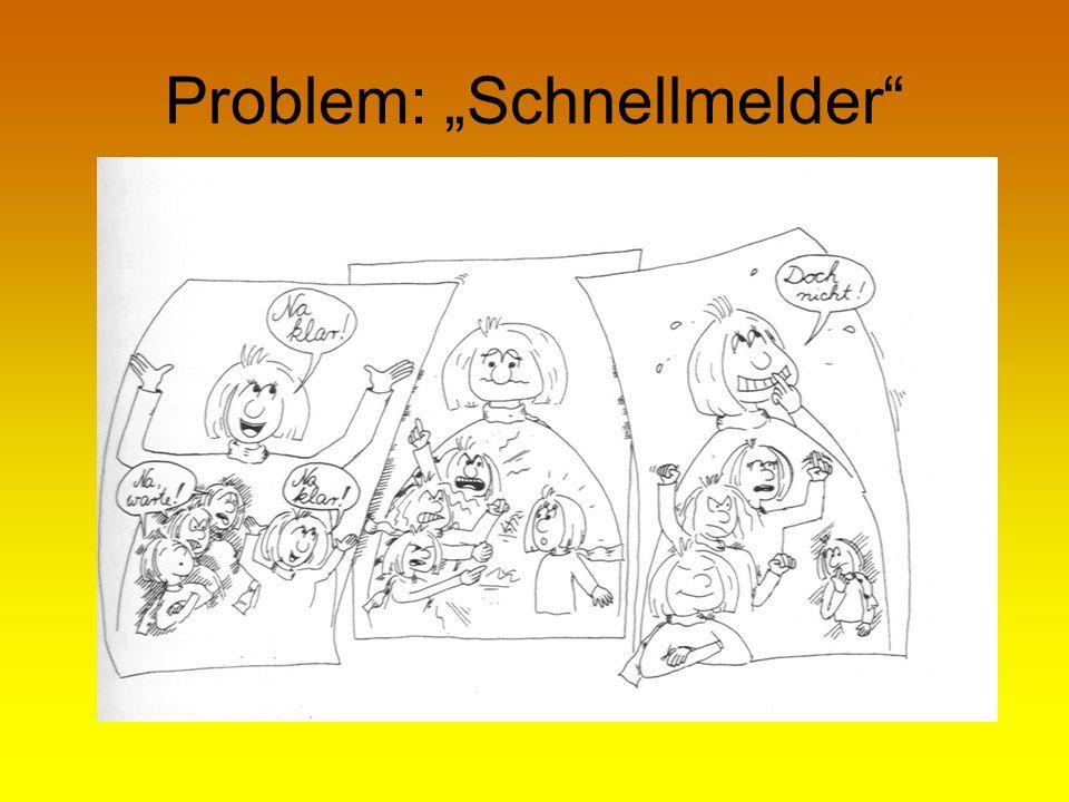 """Problem: """"Schnellmelder"""""""