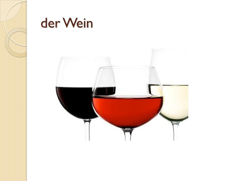 der Wein