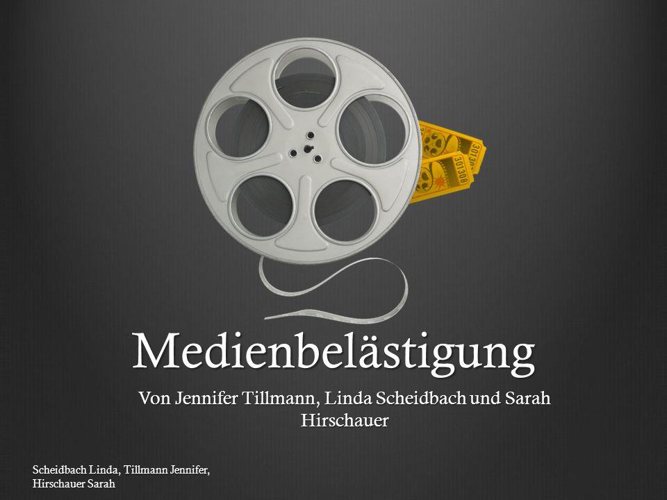 Medienbelästigung Von Jennifer Tillmann, Linda Scheidbach und Sarah Hirschauer Scheidbach Linda, Tillmann Jennifer, Hirschauer Sarah