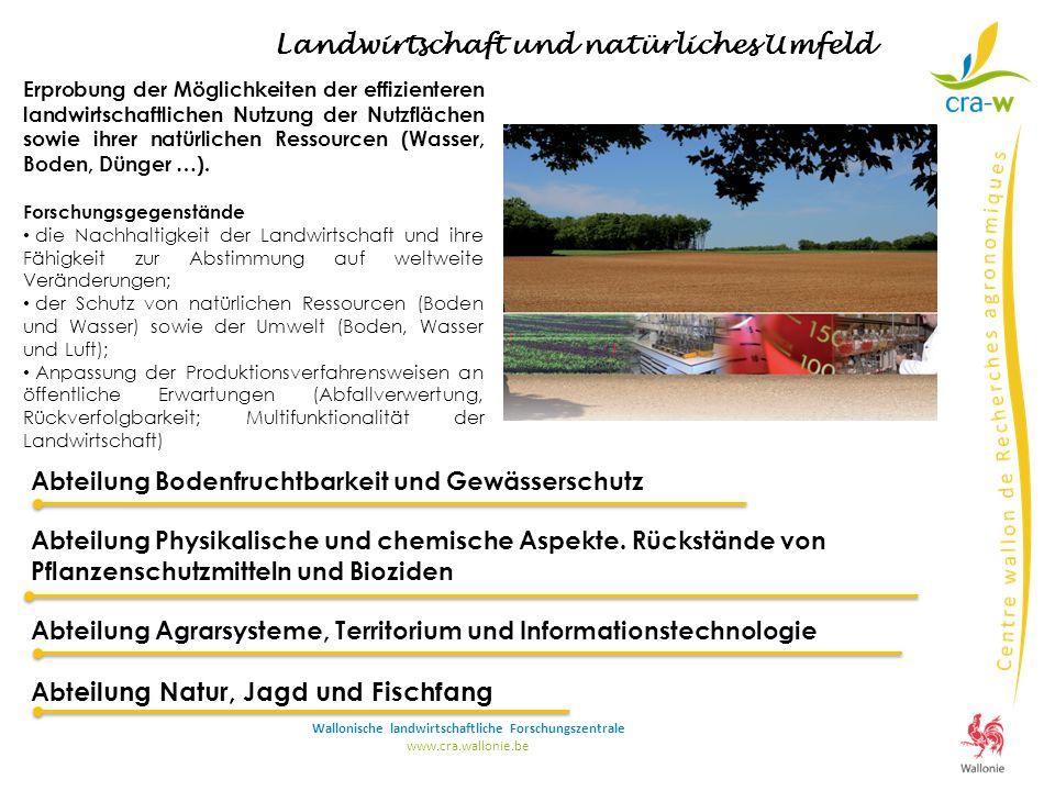 Abteilung Bodenfruchtbarkeit und Gewässerschutz Abteilung Physikalische und chemische Aspekte.