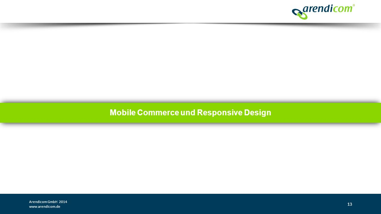 Mobile Commerce und Responsive Design Arendicom GmbH