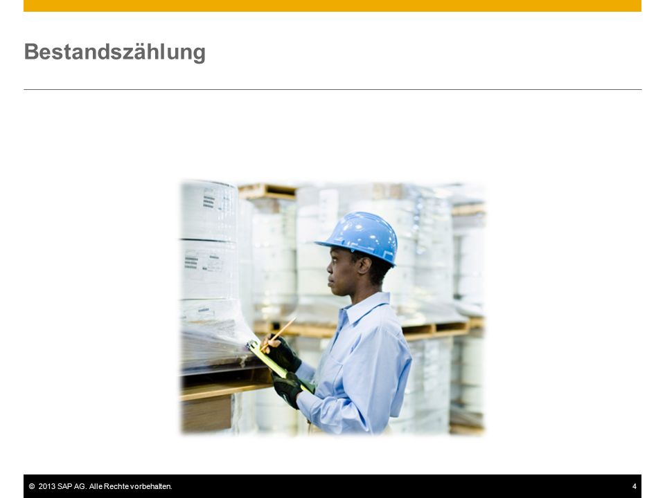 ©2013 SAP AG. Alle Rechte vorbehalten.4 Bestandszählung