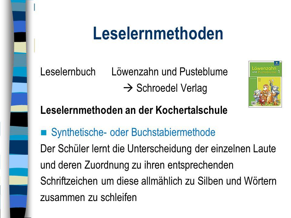 Leselernmethoden Leselernbuch Löwenzahn und Pusteblume  Schroedel Verlag Leselernmethoden an der Kochertalschule Synthetische- oder Buchstabiermethod