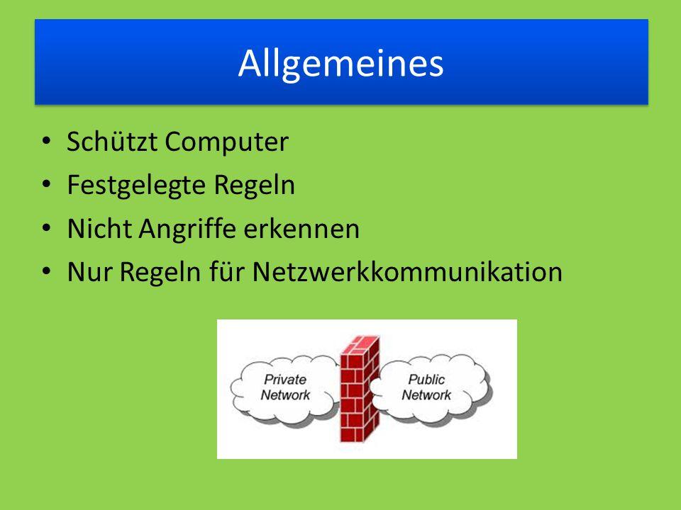 Allgemeines Schützt Computer Festgelegte Regeln Nicht Angriffe erkennen Nur Regeln für Netzwerkkommunikation