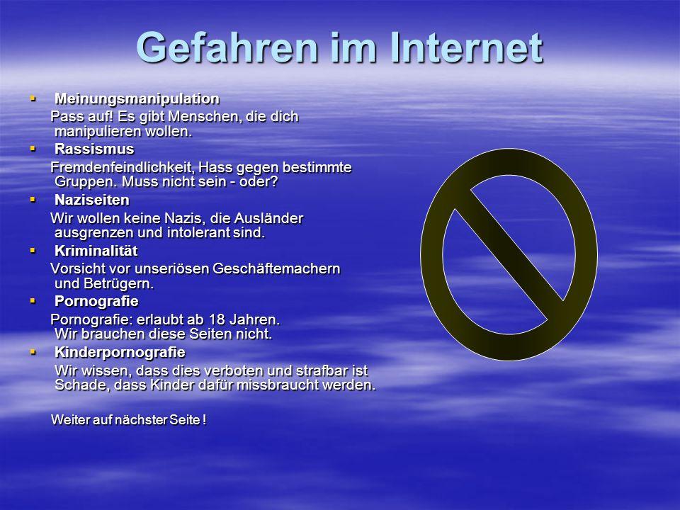 Gefahren im Internet MMMMeinungsmanipulation Pass auf.