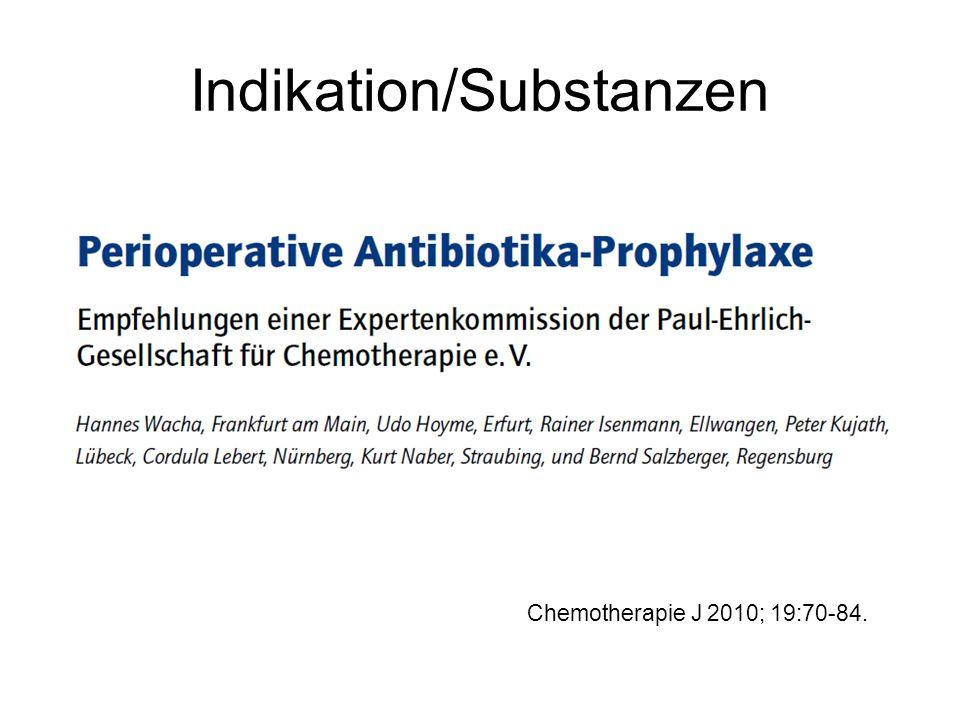Indikation/Substanzen Chemotherapie J 2010; 19:70-84.