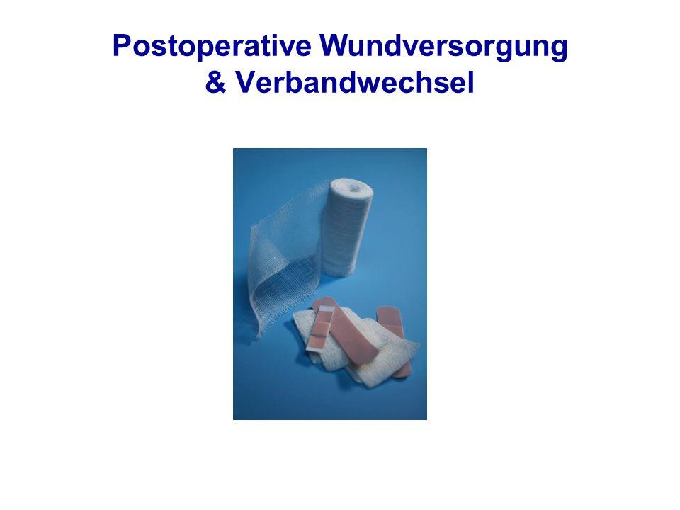 Postoperative Wundversorgung & Verbandwechsel