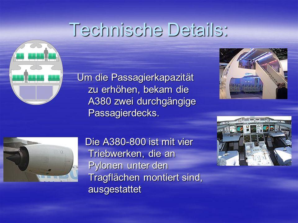 Einsatzmöglichkeiten: Der Airbus A380 ist ein ziviles Verkehrsflugzeug, also wird es im Gegensatz zu den militärischen und den Betankungsflugzeugen des Airbus für den Personenverkehr genutzt.