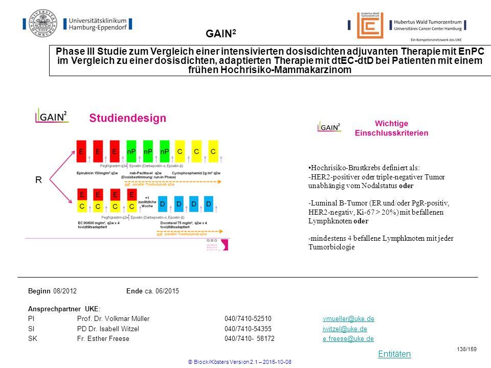 Entitäten GAIN 2 Phase III Studie zum Vergleich einer intensivierten dosisdichten adjuvanten Therapie mit EnPC im Vergleich zu einer dosisdichten, ada