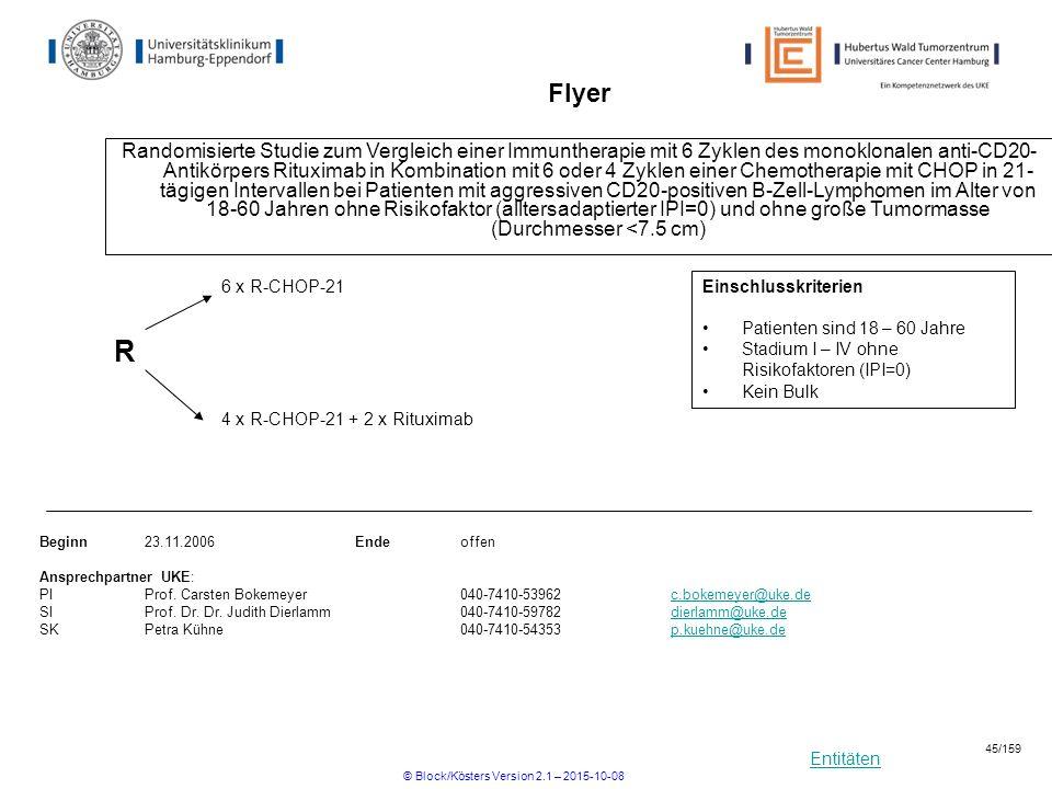 Entitäten Flyer Randomisierte Studie zum Vergleich einer Immuntherapie mit 6 Zyklen des monoklonalen anti-CD20- Antikörpers Rituximab in Kombination m