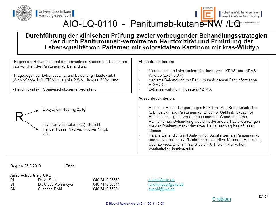 Entitäten AIO-LQ-0110 - Panitumab-kutane-NW /LQ Durchführung der klinischen Prüfung zweier vorbeugender Behandlungsstrategien der durch Panitumumab-ve