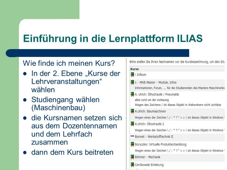Einführung in die Lernplattform ILIAS Wie finde ich meinen Kurs.