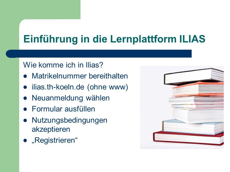 Einführung in die Lernplattform ILIAS Wie komme ich in Ilias.