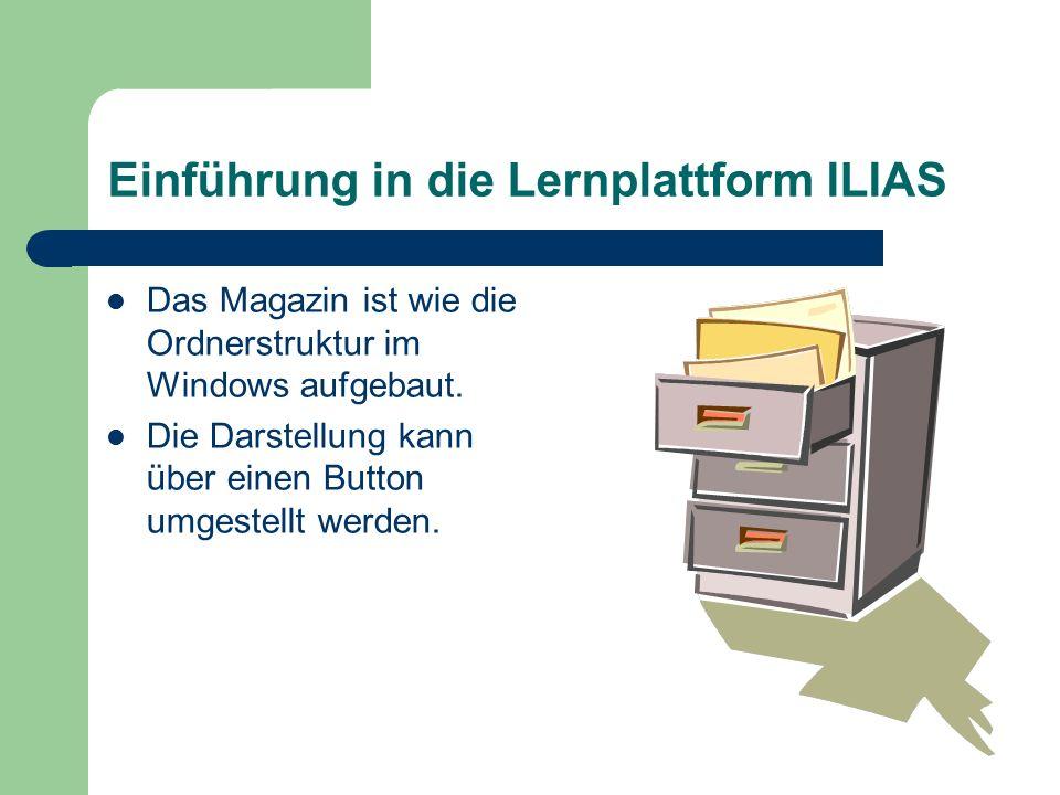 Einführung in die Lernplattform ILIAS In der 1.