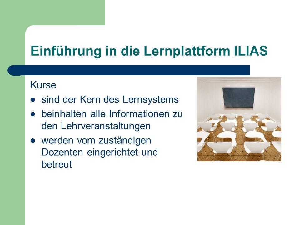 Einführung in die Lernplattform ILIAS Auf dem persönlichen Schreibtisch die aktuellen Arbeiten stapeln.
