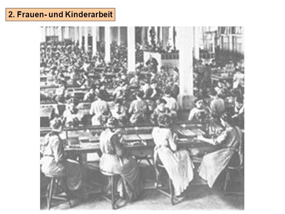 2. Frauen- und Kinderarbeit