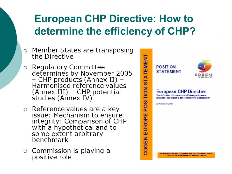 European CHP Directive: How to determine the efficiency of CHP.