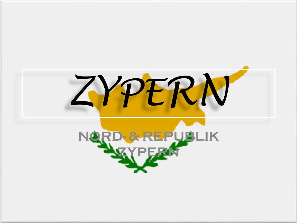 ZY PE RN ZY PE RN NORD- & REPUBLIK ZYPERN